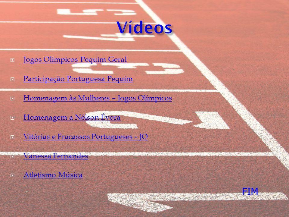 Jogos Olímpicos Pequim Geral Participação Portuguesa Pequim Homenagem às Mulheres – Jogos Olímpicos Homenagem a Nélson Évora Vitórias e Fracassos Port