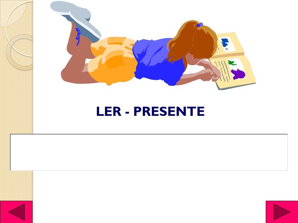 LER - PRESENTE
