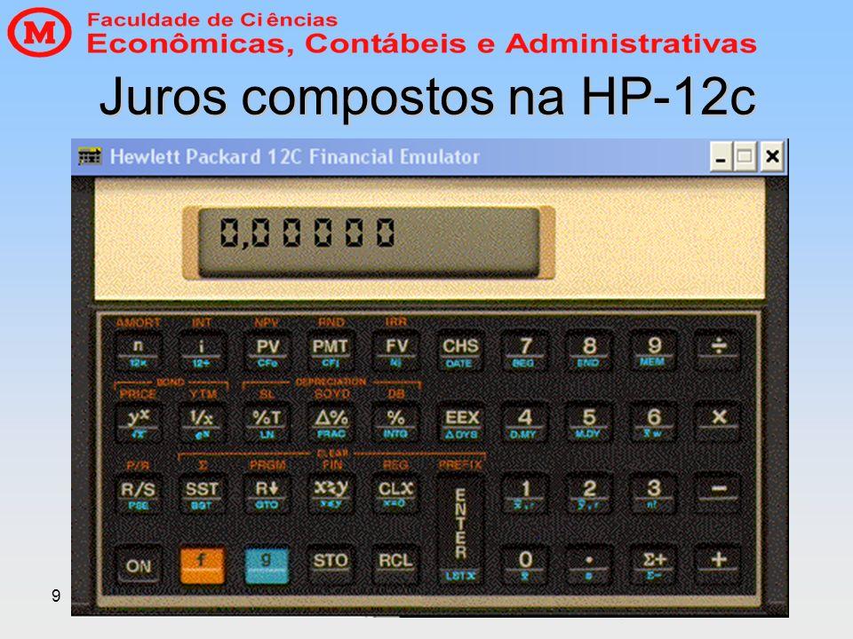 9 Juros compostos na HP-12c