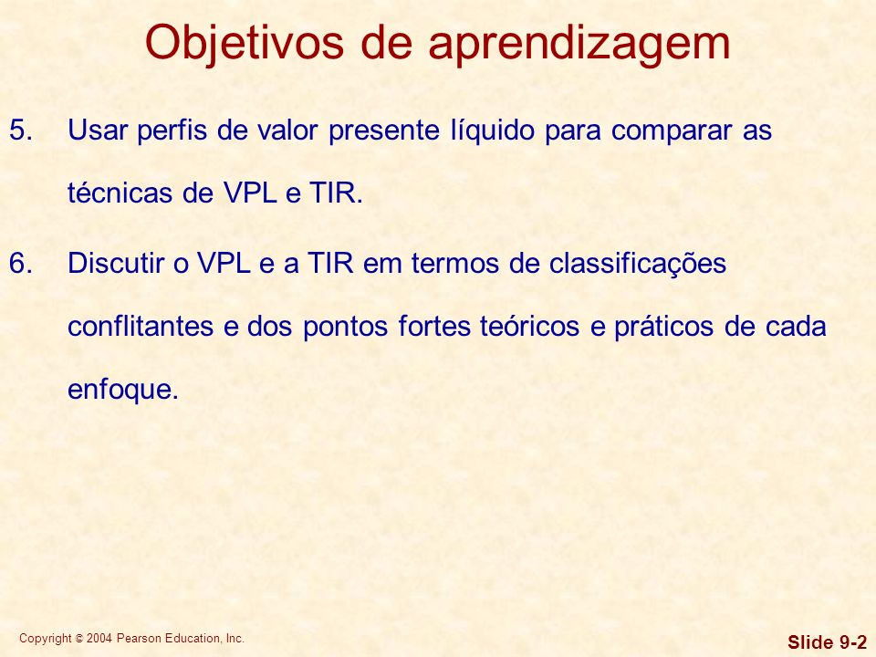 Copyright © 2004 Pearson Education, Inc. Slide 9-23 Classificações conflitantes