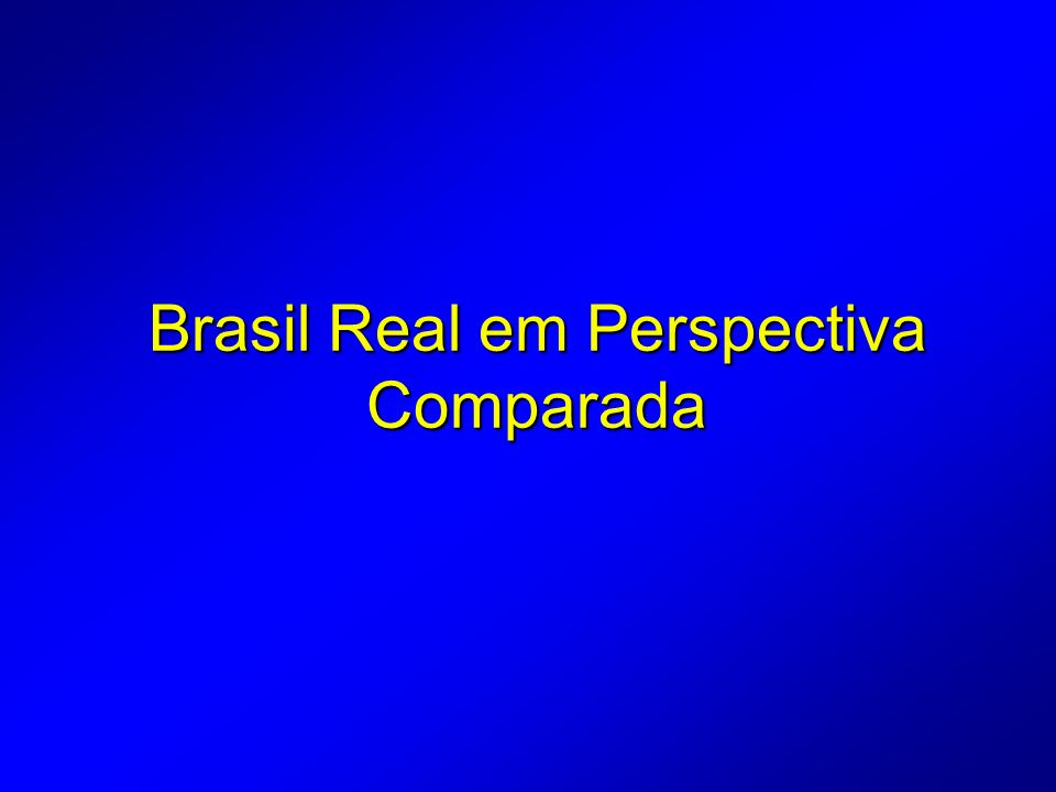 Brasil Real em Perspectiva Comparada