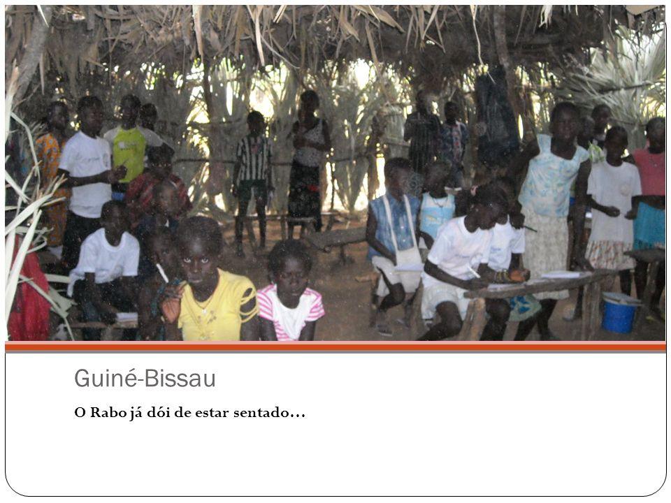 Guiné-Bissau O Rabo já dói de estar sentado…