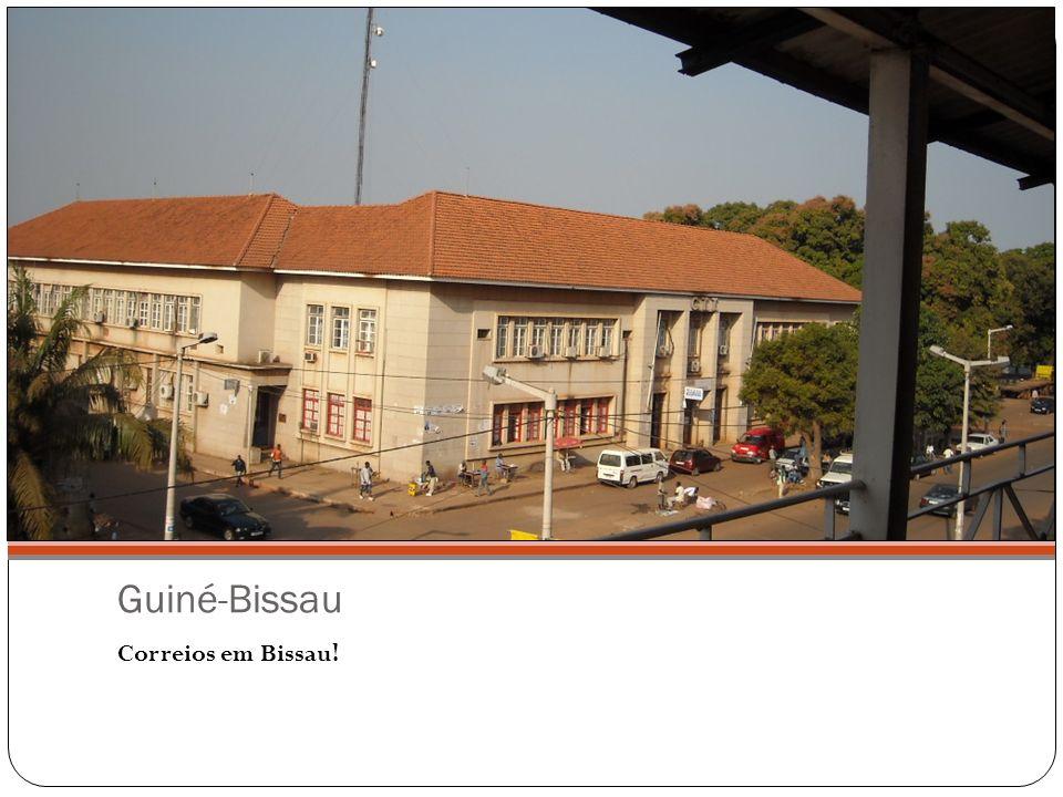 Guiné-Bissau Correios em Bissau!