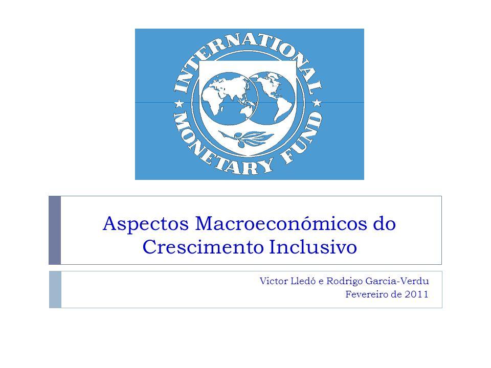 Aspectos Macroeconómicos do Crescimento Inclusivo Victor Lledó e Rodrigo Garcia-Verdu Fevereiro de 2011