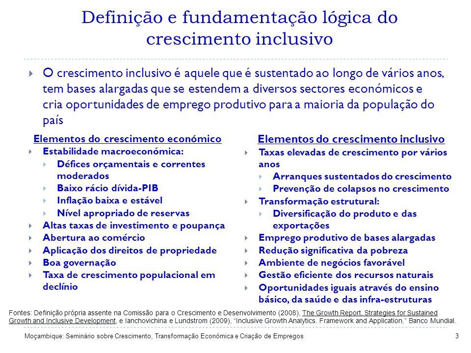 O crescimento inclusivo é aquele que é sustentado ao longo de vários anos, tem bases alargadas que se estendem a diversos sectores económicos e cria o