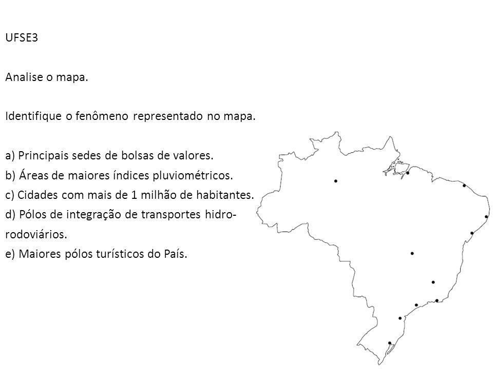 UFSE3 Analise o mapa. Identifique o fenômeno representado no mapa. a) Principais sedes de bolsas de valores. b) Áreas de maiores índices pluviométrico