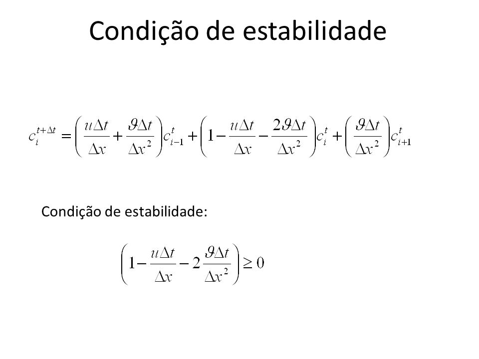 Condição de estabilidade Condição de estabilidade: