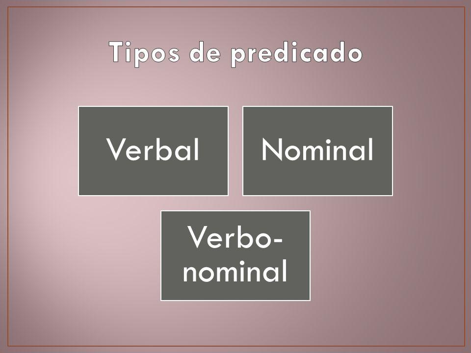 VerbalNominal Verbo- nominal
