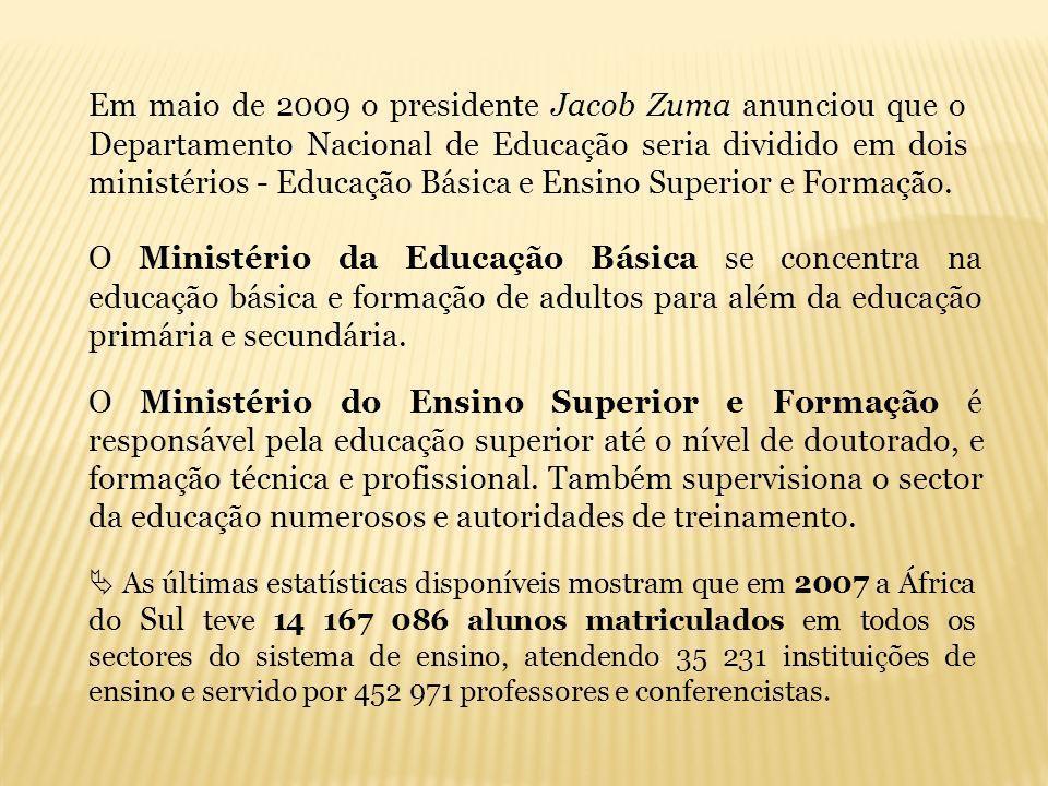 Em maio de 2009 o presidente Jacob Zuma anunciou que o Departamento Nacional de Educação seria dividido em dois ministérios - Educação Básica e Ensino