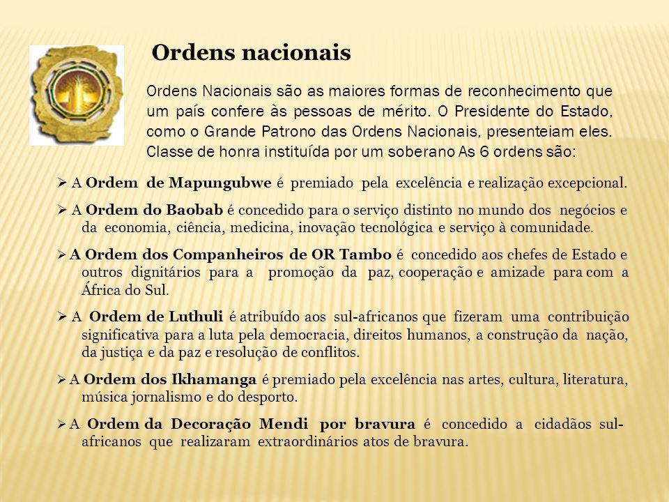A Ordem de Mapungubwe é premiado pela excelência e realização excepcional. A Ordem do Baobab é concedido para o serviço distinto no mundo dos negócios