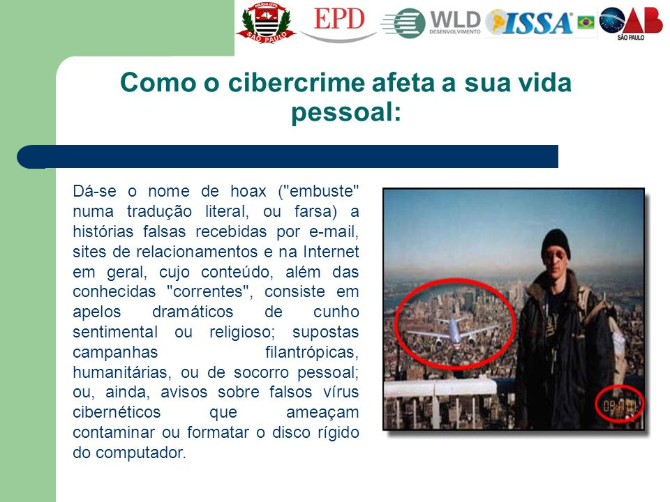 Como o cibercrime afeta a sua vida pessoal: Dá-se o nome de hoax (