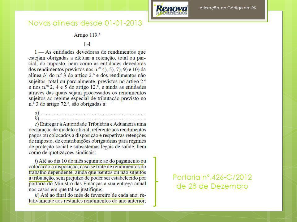 10 Alteração ao Código do IRS Novas alíneas desde 01-01-2013 Portaria nº.426-C/2012 de 28 de Dezembro