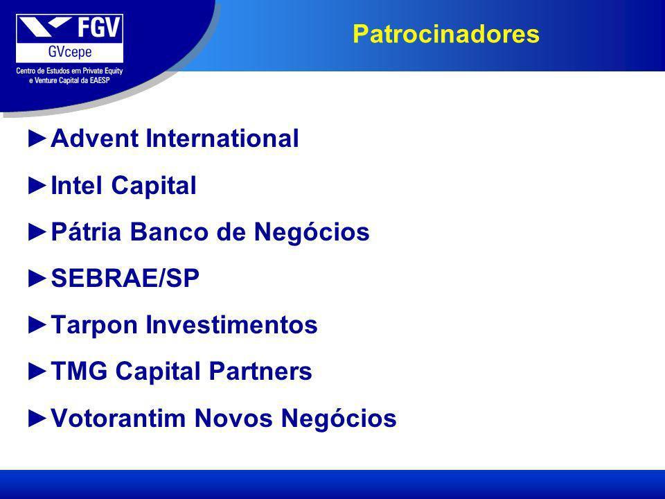 Patrocinadores Advent International Intel Capital Pátria Banco de Negócios SEBRAE/SP Tarpon Investimentos TMG Capital Partners Votorantim Novos Negócios