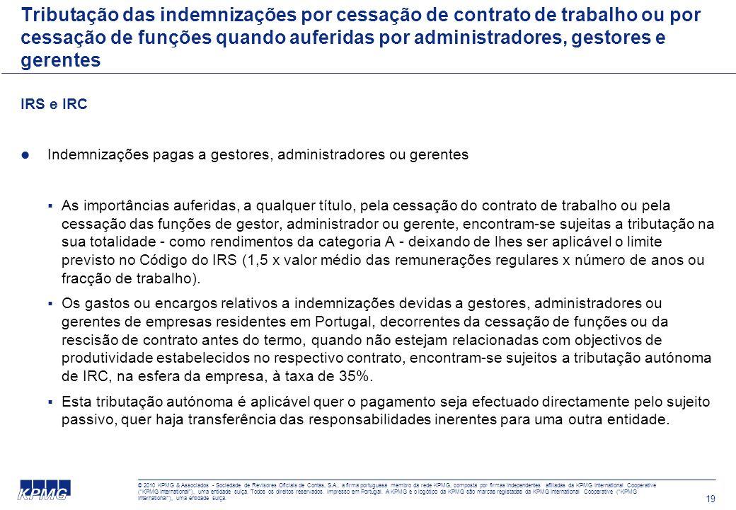 19 Tributação das indemnizações por cessação de contrato de trabalho ou por cessação de funções quando auferidas por administradores, gestores e geren