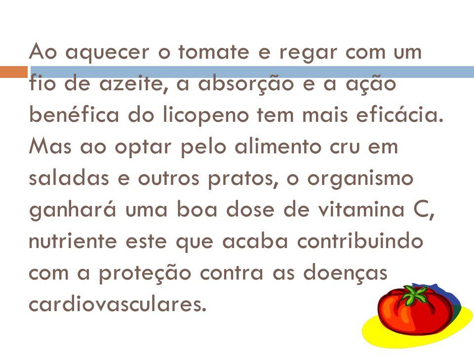 Algumas pesquisas dizem que o tomate pode reduzir em até 50% o risco de câncer de próstata, mas o licopeno também tem possibilidade de atuar contra tu