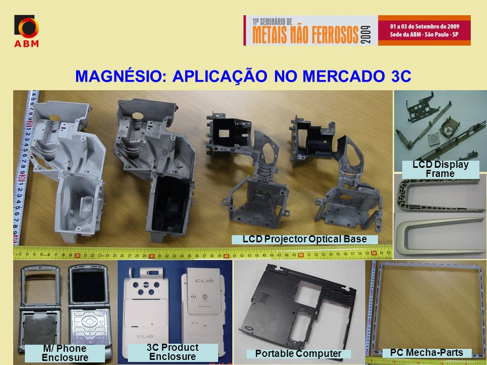 LCD Projector Optical Base M/ Phone Enclosure Portable Computer 3C Product Enclosure LCD Display Frame PC Mecha-Parts MAGNÉSIO: APLICAÇÃO NO MERCADO 3