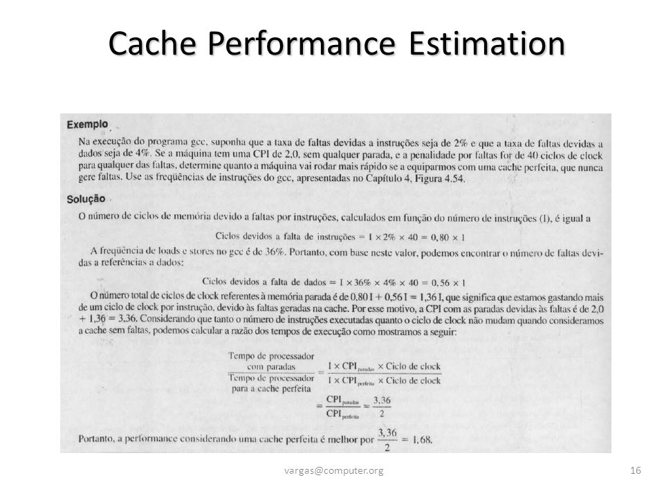 Cache Performance Estimation vargas@computer.org16