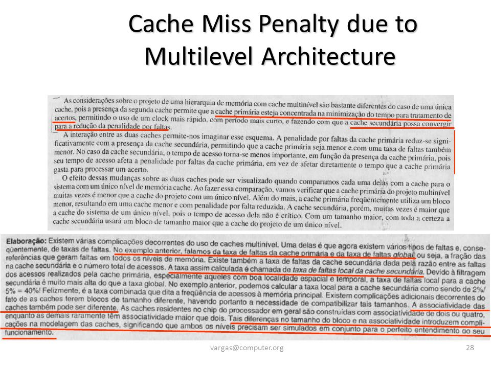 Cache Miss Penalty due to Multilevel Architecture Cache Miss Penalty due to Multilevel Architecture vargas@computer.org28