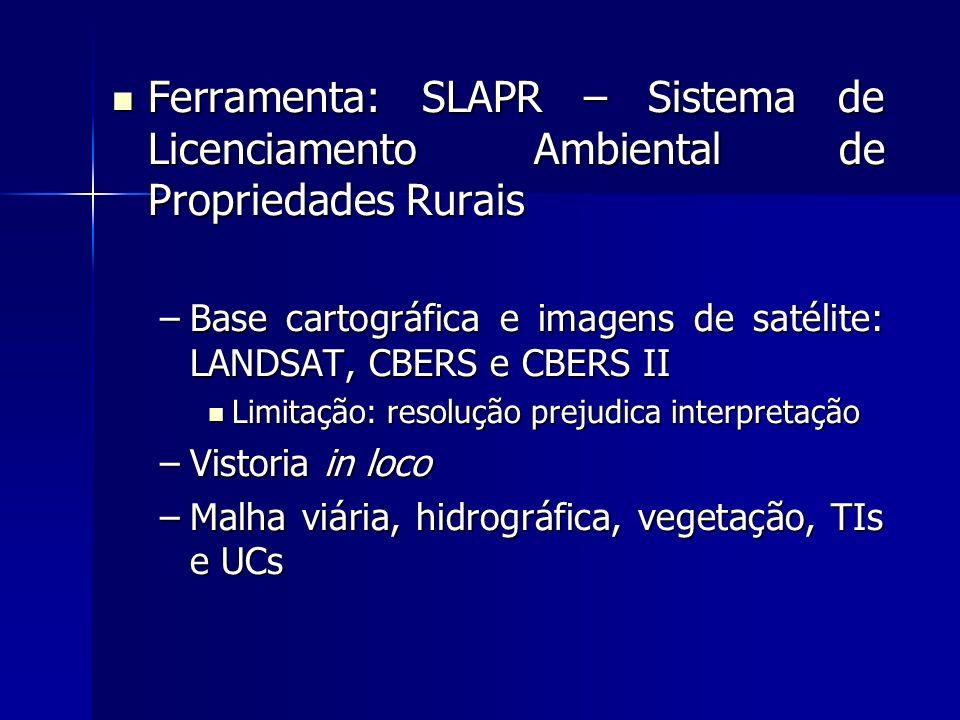 Ferramenta: SLAPR – Sistema de Licenciamento Ambiental de Propriedades Rurais Ferramenta: SLAPR – Sistema de Licenciamento Ambiental de Propriedades R