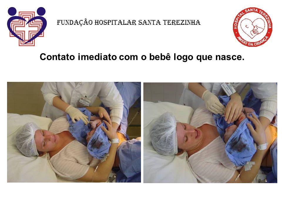 Contato imediato com o bebê logo que nasce. Fundação Hospitalar Santa Terezinha