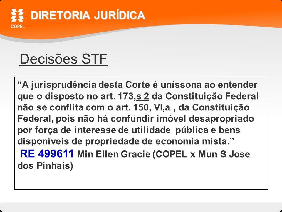 Decisões STF DIRETORIA JURÍDICA A jurisprudência desta Corte é uníssona ao entender que o disposto no art.