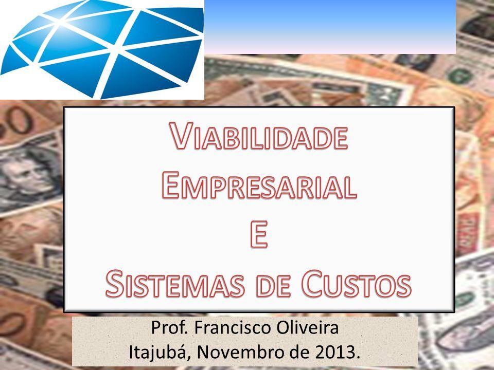 Professor Francisco Alexandre de Oliveira E-mail faoliveira@feg.unesp.br faoliveirabr@yahoo.com Viabilidade Empresarial GestãodaProduçãoGestãodaProdução