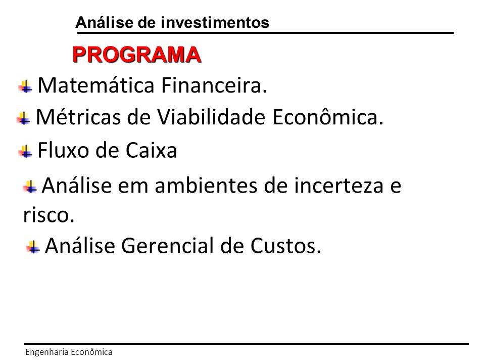 Engenharia Econômica Análise de investimentos