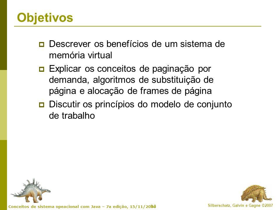 9.14 Silberschatz, Galvin e Gagne ©2007 Conceitos de sistema opeacional com Java – 7a edição, 15/11/2006 Etapas no tratamento de falta de página