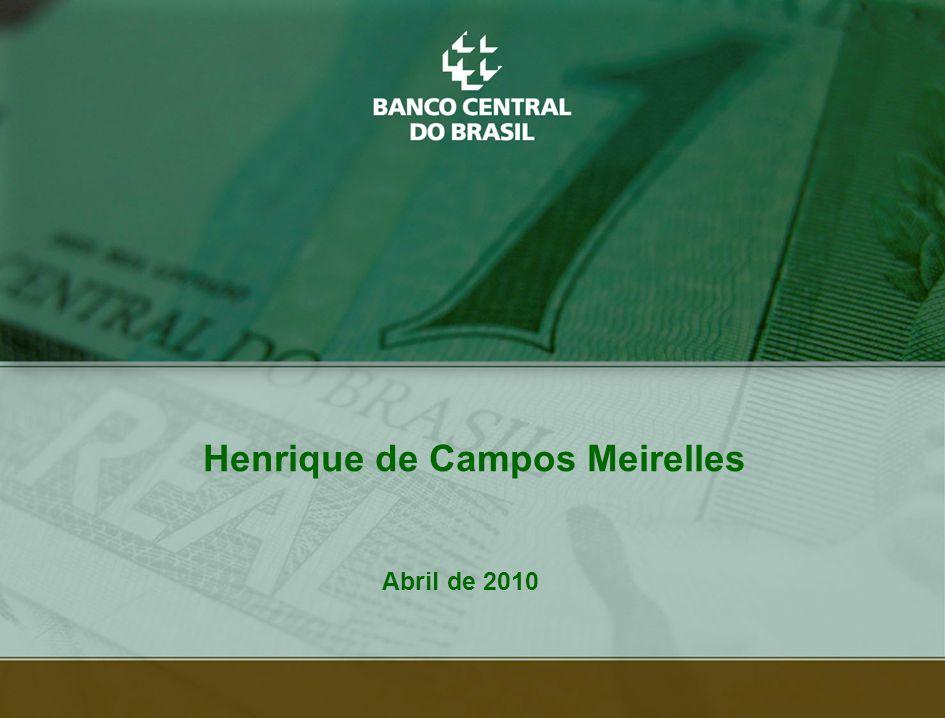 33 Henrique de Campos Meirelles Abril de 2010