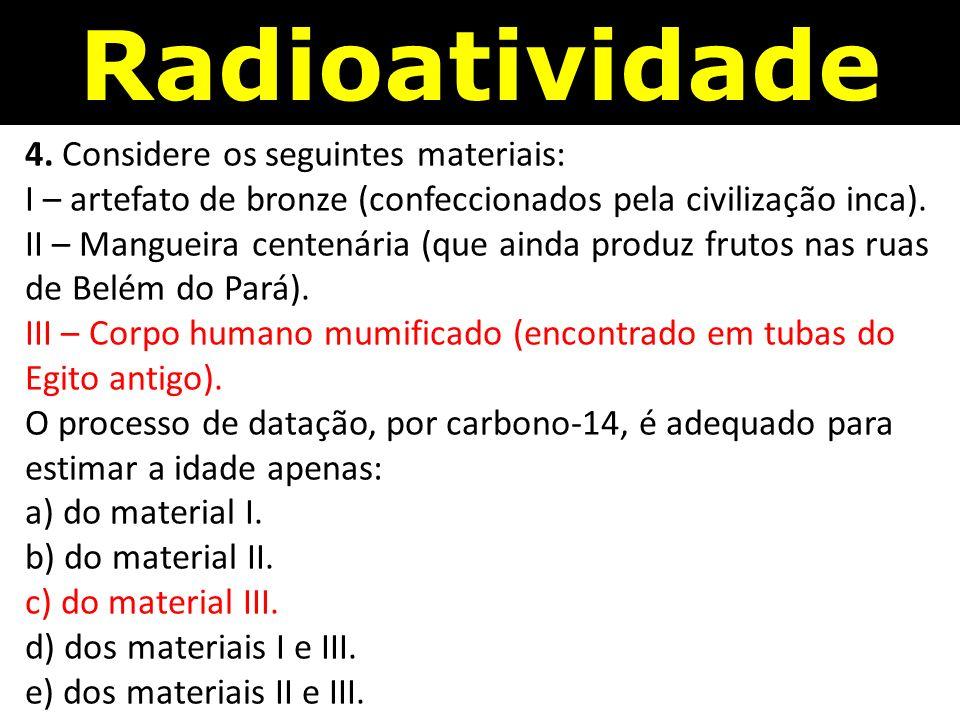 Radioatividade 4.