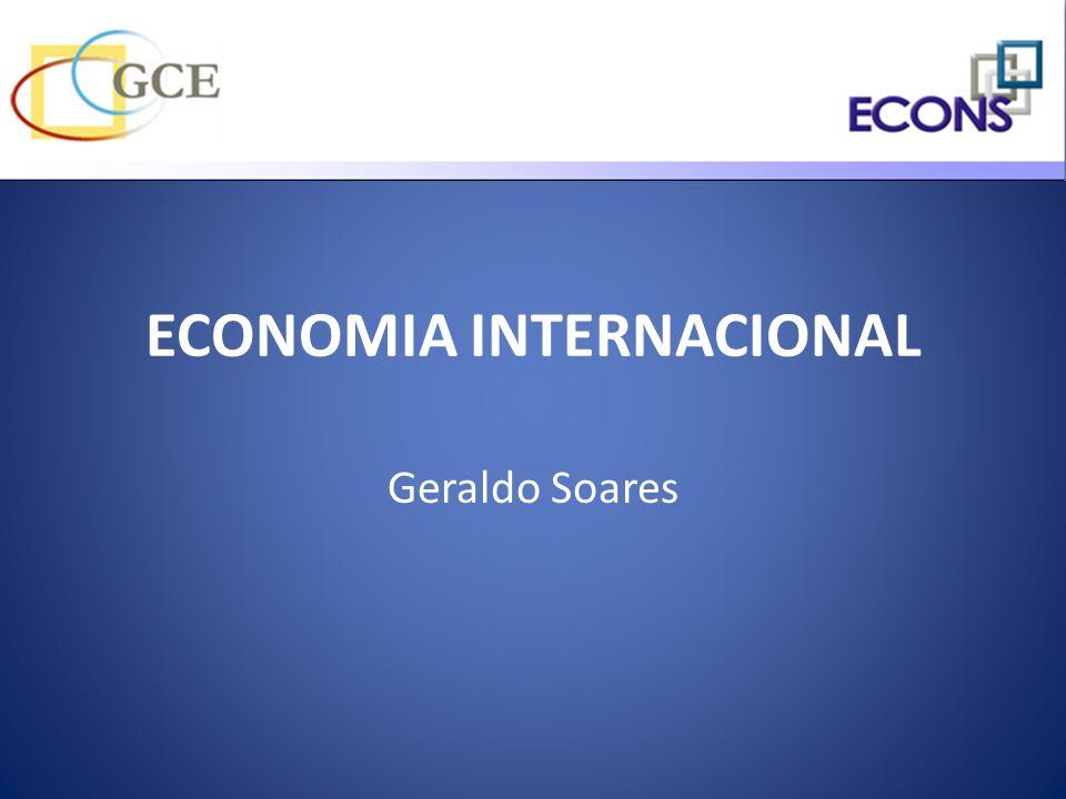 ECONOMIA INTERNACIONAL Geraldo Soares