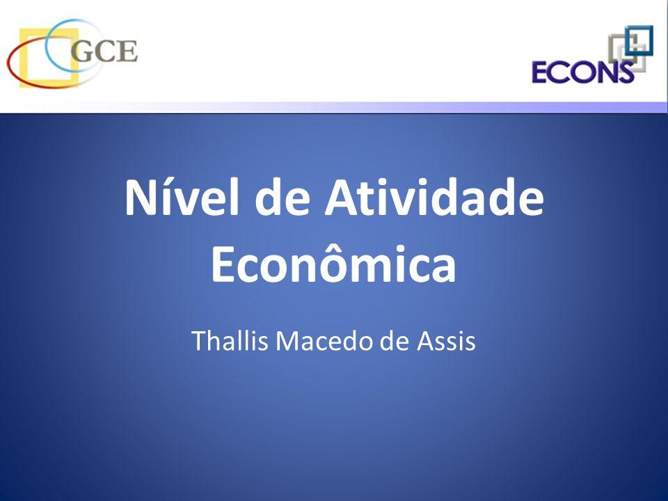 Nível de Atividade Econômica Thallis Macedo de Assis