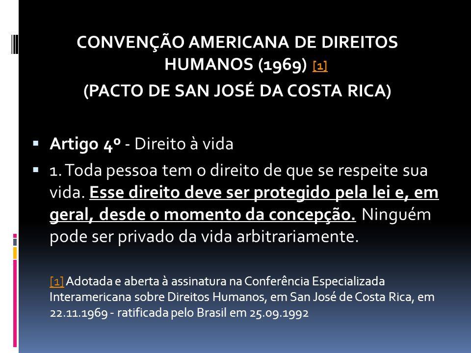 No longínquo ano de 1969, porém recente em se falando de tratados internacionais, foi firmado na Costa Rica o mais significativo dos Tratados Internacionais de Direitos Humanos.