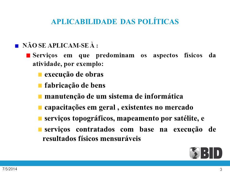 7/5/2014 14 LISTA CURTA COMPOSTA SOMENTE POR CONSULTORES NACIONAIS A lista curta pode conter nomes de consultores exclusivamente nacionais (empresas registradas ou constituídas no Brasil): se o serviço for abaixo de um teto estabelecido no Contrato de Empréstimo (US$ 1 milhão).