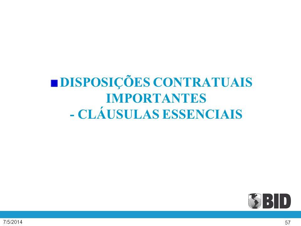 7/5/2014 57 DISPOSIÇÕES CONTRATUAIS IMPORTANTES - CLÁUSULAS ESSENCIAIS
