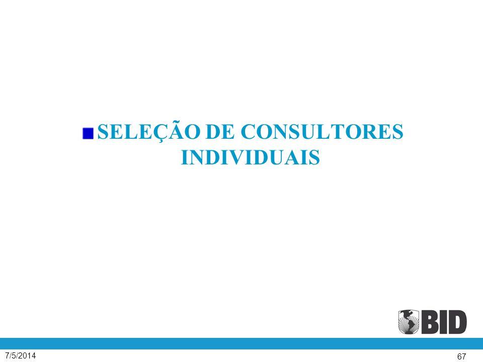 7/5/2014 67 SELEÇÃO DE CONSULTORES INDIVIDUAIS