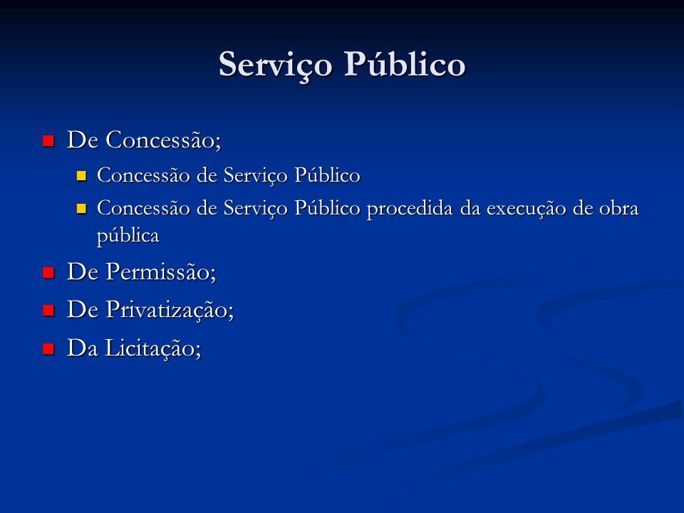 Serviço Público De Concessão; De Concessão; Concessão de Serviço Público Concessão de Serviço Público Concessão de Serviço Público procedida da execuç