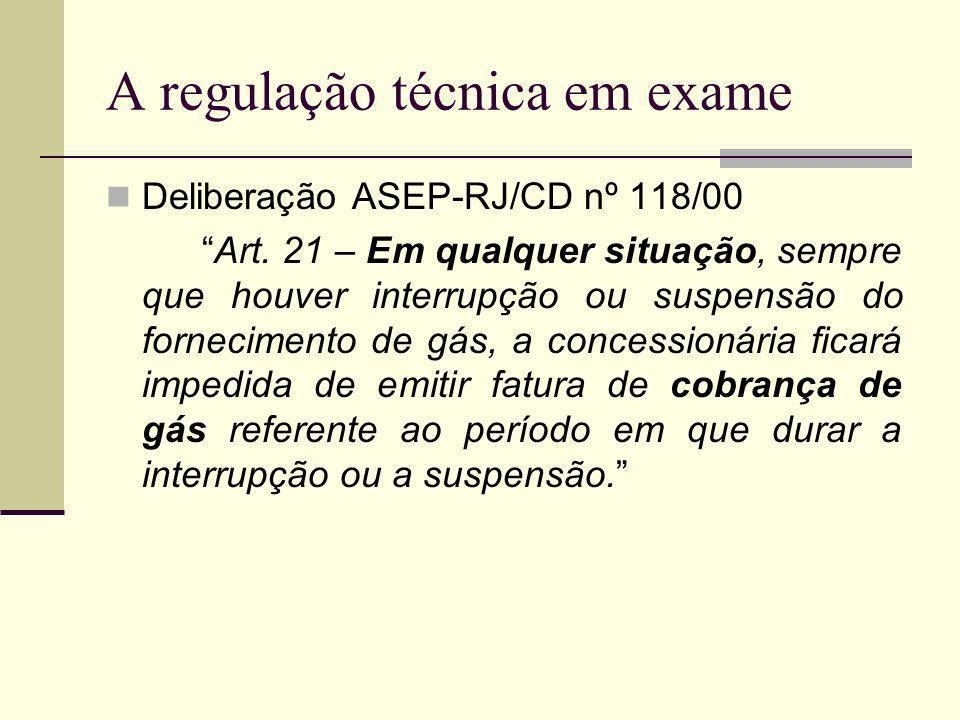 A regulação técnica em exame A expressão em qualquer situação não é compatível com as peculiaridades inerentes ao dever de apuração da responsabilidade de quem deu causa à paralisação do serviço.