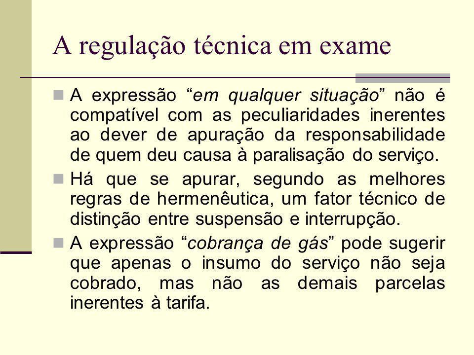 A regulação técnica em exame A expressão em qualquer situação não é compatível com as peculiaridades inerentes ao dever de apuração da responsabilidad