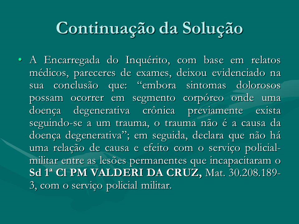 Exemplo 1: Soluções de ISO Mediante Portaria n.º Correg 0034/5166-00/01, foi designado a CAP PM ELIANA REBOUÇAS MAIA, Mat. 30.269.774-1, do DA, para,