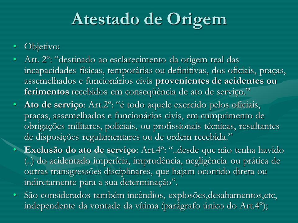 Importância do Atestado de Origem III. Qualquer doença, moléstia ou enfermidade adquirida, com relação de causa e efeito às condições inerentes ao ser