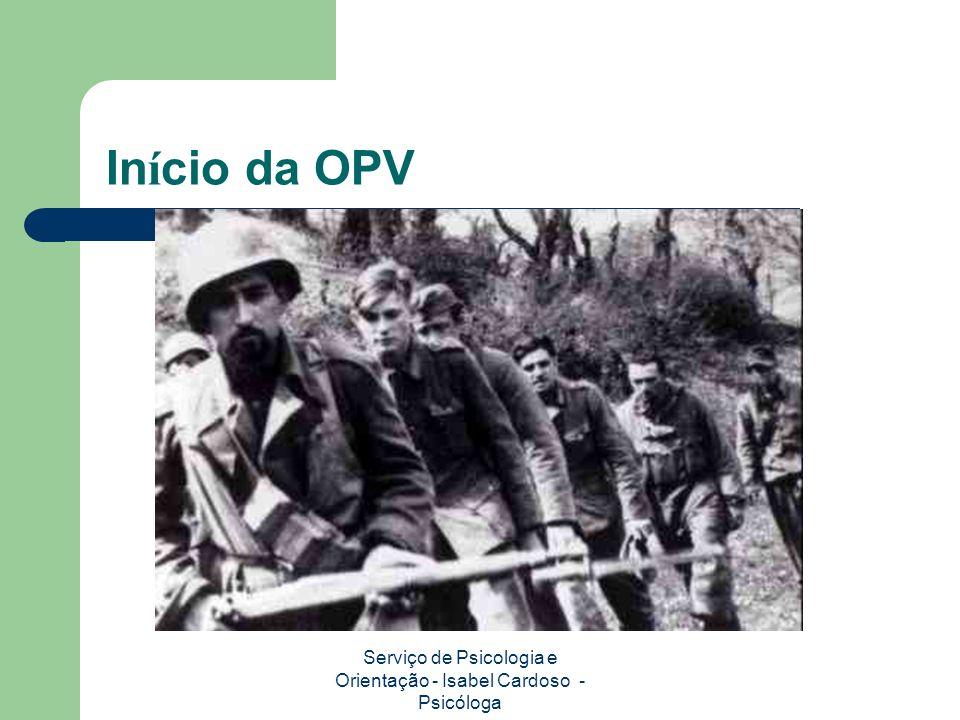 In í cio da OPV Serviço de Psicologia e Orientação - Isabel Cardoso - Psicóloga