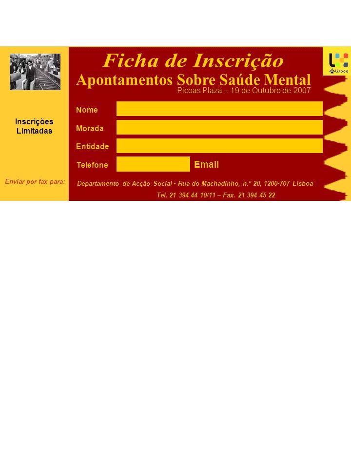 Nome Morada Entidade Telefone Departamento de Acção Social - Rua do Machadinho, n.º 20, 1200-707 Lisboa Tel.