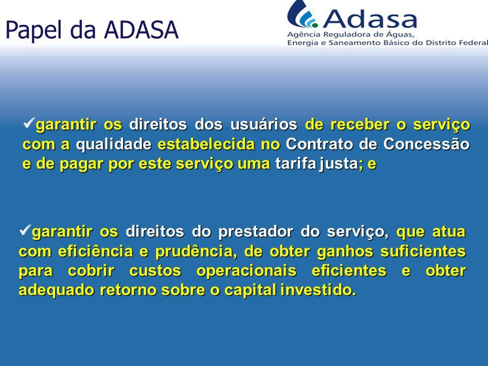 garantir os direitos dos usuários de receber o serviço com a qualidade estabelecida no Contrato de Concessão e de pagar por este serviço uma tarifa ju