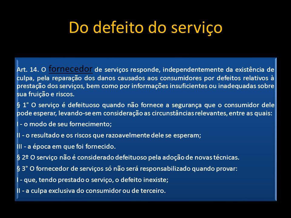 Do defeito do serviço Art.14.