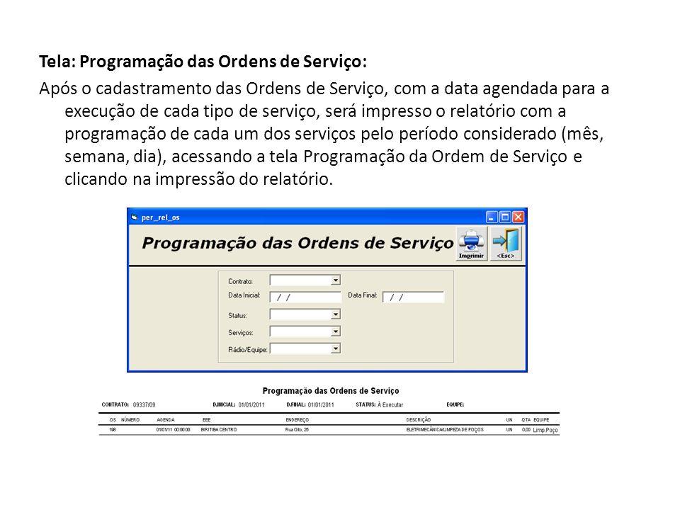 Tela: Lista de Procedimentos Operacionais Anexo à OS deverá vir a Lista dos Procedimentos Operacionais para cada tipo de serviço a ser executado, que será impresso sob a forma de relatório, para o qual deverá ser acessada a Tela Lista de Procedimentos Operacionais.