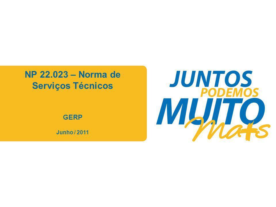 Praça João Lisboa NP 22.023 – Norma de Serviços Técnicos GERP Junho / 2011