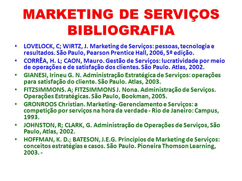 MARKETING DE SERVIÇOS BIBLIOGRAFIA LOVELOCK, C; WIRTZ, J.
