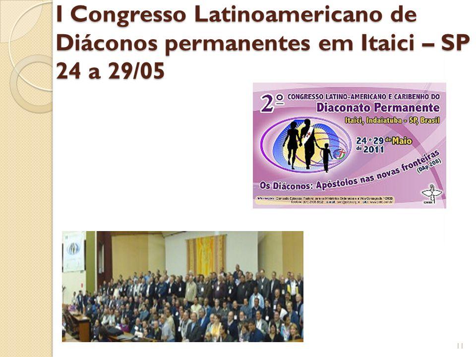 I Congresso Latinoamericano de Diáconos permanentes em Itaici – SP 24 a 29/05 11