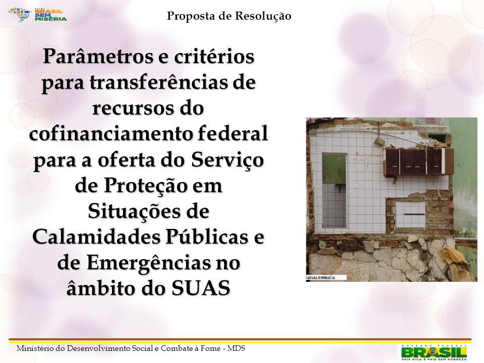 Parâmetros e critérios para transferências de recursos do cofinanciamento federal para a oferta do Serviço de Proteção em Situações de Calamidades Púb